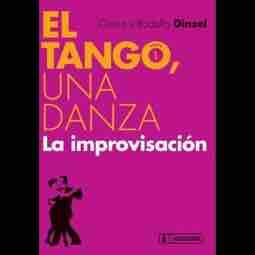 El Tango, una danza . La Improvisación logo